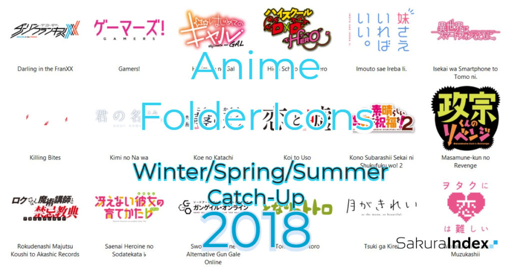 Anime Folder Icons Winter-Spring-Summer Catch-up 2018 Free Download