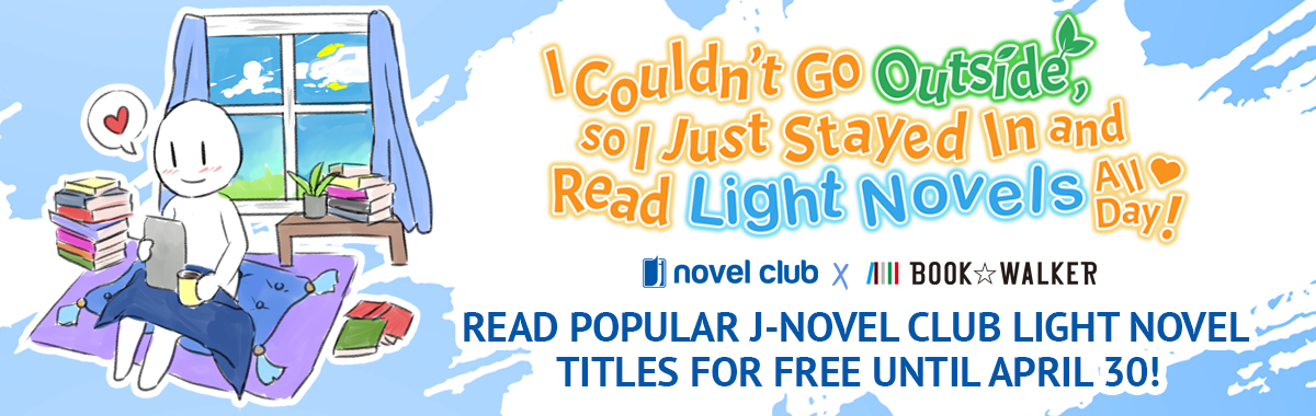 J-Novels and Bookwalker are offering 50 Light Novel Titles for free for you to #StayAtHome