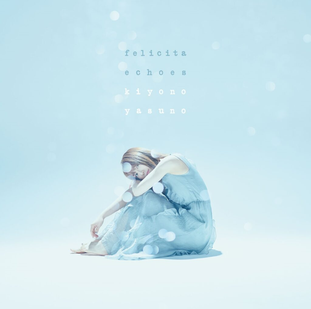 Felicità Echoes by Kiyono Yasuno (Kiyono Version)
